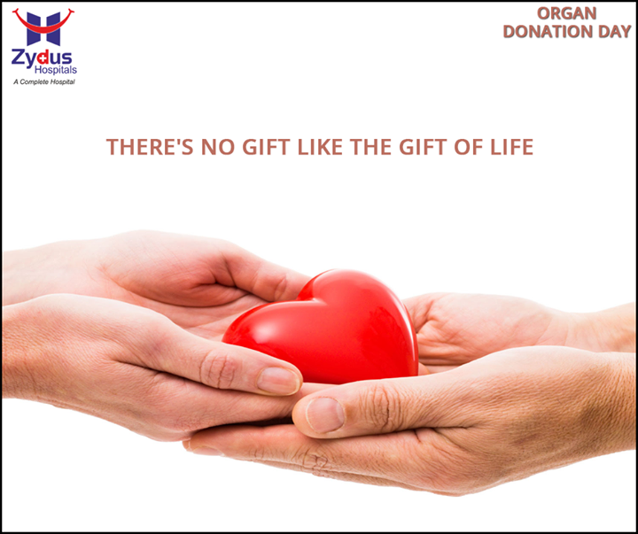 Your heart can live on forever!  Pledge Organ donation & provide a lifeline for many.  #Bethehero #OrganDonationDay #ZydusHospitals #Ahmedabad