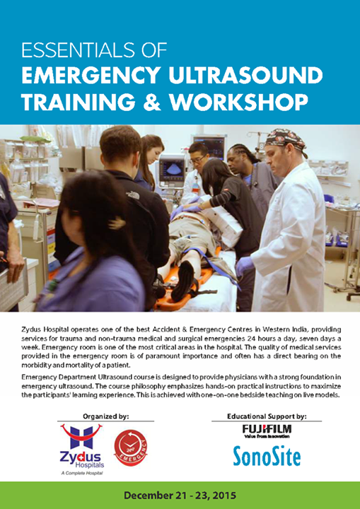 Essentials of #emergency ultrasound training & #workshop organised by Zydus Hospitals ! December 21st to 23rd, #blockyourdates !