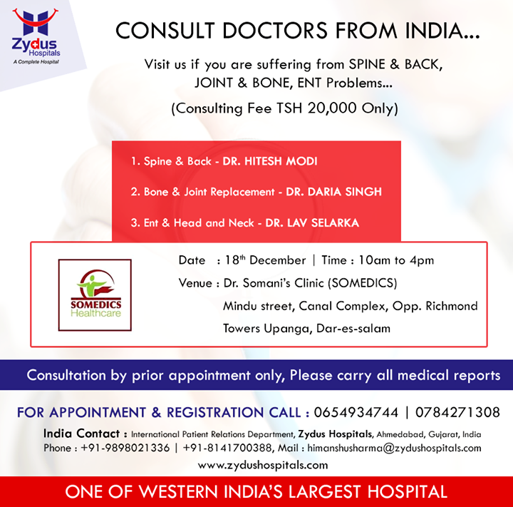 // Medical Camp in Dar-es-salam //  Consult #doctors from #India if you are suffering from #Spine & #Back, Joint & Bone, ENT problems..  #18th #19th & #20thDecember #ZydusHospitals