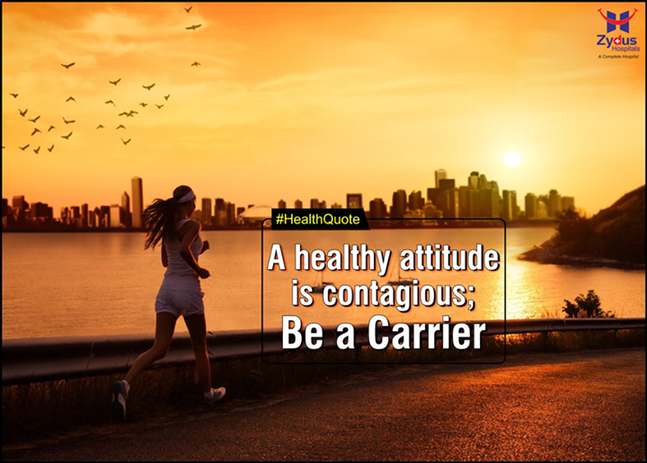 Be Contagious, Spread Health and Wellness!  #Health #MondayMotivation #WiseWords #ZydusHospital #Ahmedabad