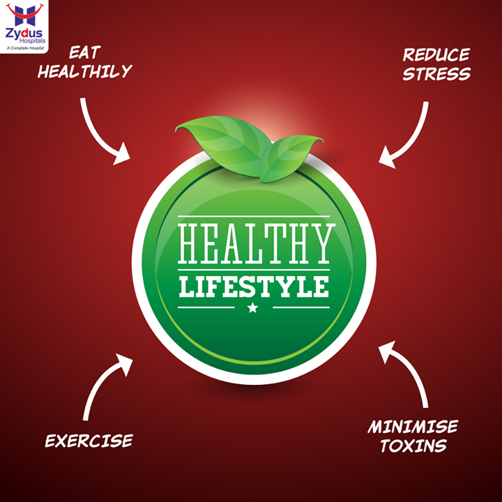 Making just a few changes in your lifestyle can help you live longer and healthier!  #StayHealthy #HealthyLifestyle #ZydusHospitals #Ahmedabad