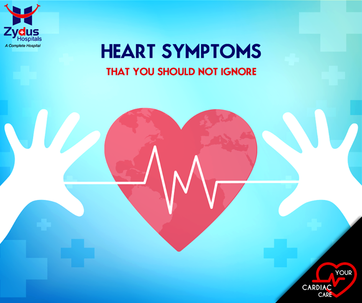 Heart Symptoms that you should not ignore :  > Chest Discomfort > Heartburn > Pain that Spreads to the Arm > You Feel Dizzy or Lightheaded > You Get Exhausted Easily > Your Legs, Feet, and Ankles Are Swollen > Irregular Heart Beat  #YourCardiacCare #KnowItYourself #ZydusCares #ZydusHospitals #Ahmedabad