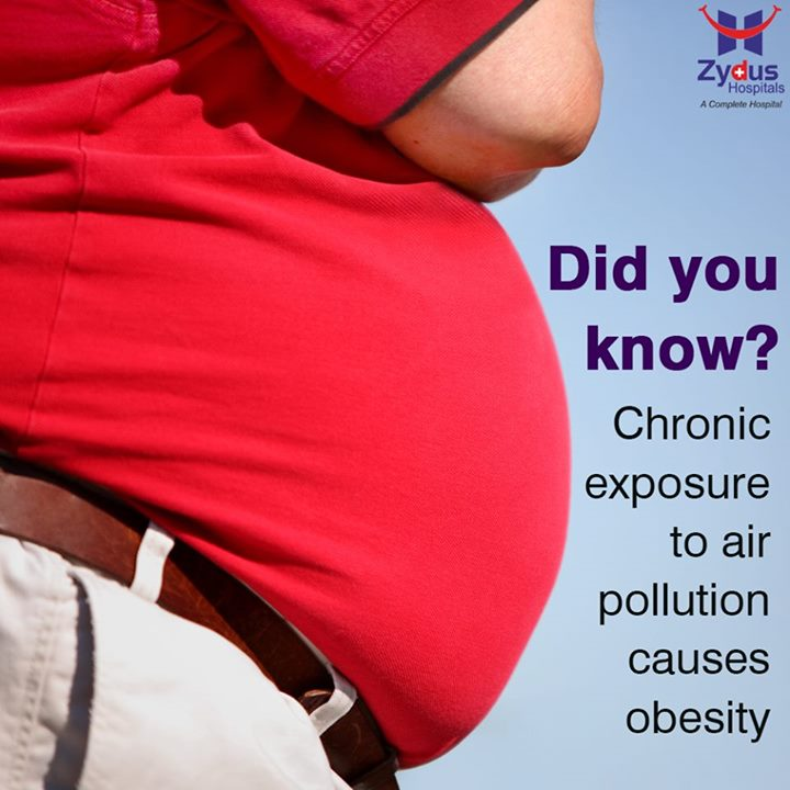 Air pollution may result metabolic dysfunction causing risk of obesity and diabetes.  #Facts #DidyouKnow #ZydusHospitals #Ahmedabad