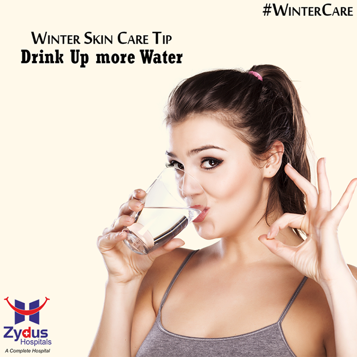 What you put into your body affects your skin in a big way!  Try to drink half your weight in ounces of water each day to re-hydrate from the inside out.  #SkinCareTips #WinterCare #ZydusHospitals #Ahmedabad