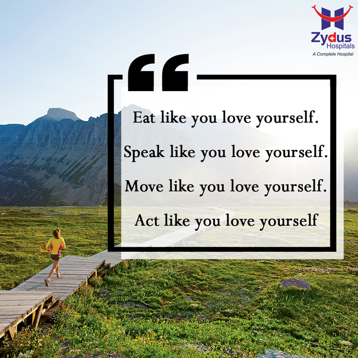 Love yourself enough to live a #healthy lifestyle  #QOTD #HealthCare #ZydusHospitals #Ahmedabad