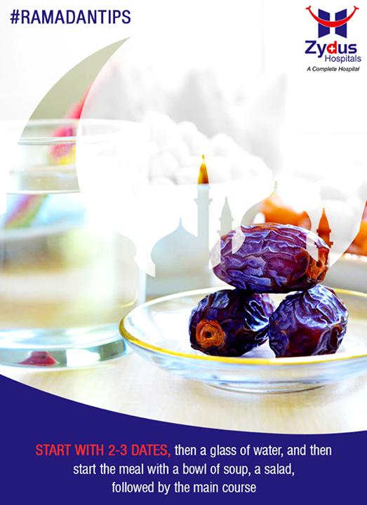 :: For a healthy Iftar ::  #RamadanTips #HappyRamadan #Ramadan #Gujarat #ZydusCares #ZydusHospitals