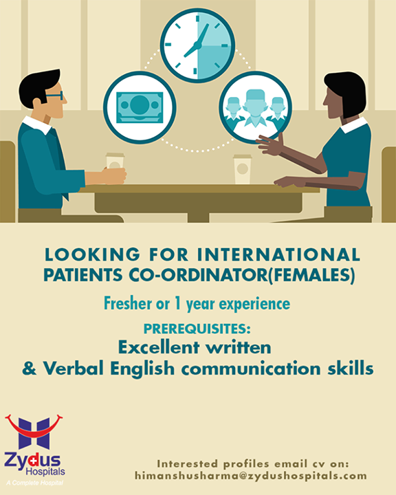 Looking for international patients coordinators! (Females)   Tag someone whom you think is a perfect fit for the job!  #ZydusHospitals #Ahmedabad #Gujarat
