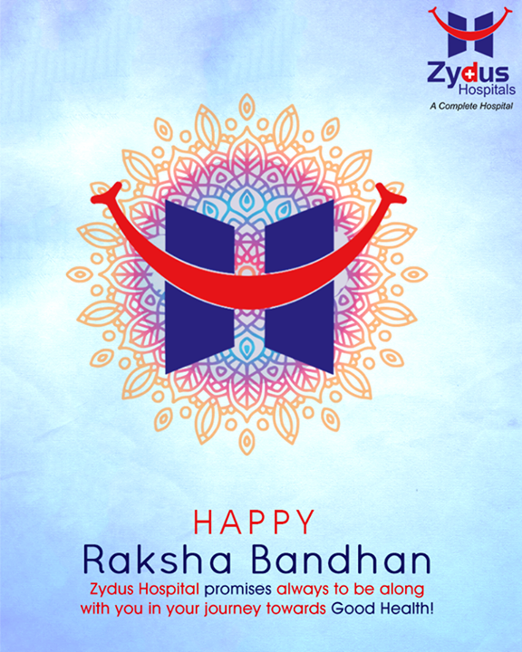 Zydus Hospitals promises always to be along with you in your journey towards good health!  #HappyRakshaBandhan #RakshaBandhan #ZydusHospitals #Monsoon #StayHealthy #Ahmedabad #GoodHealth