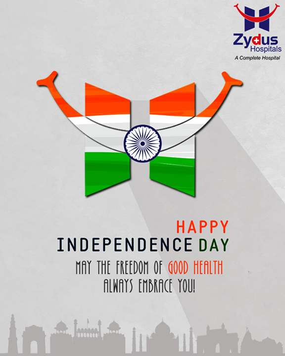 May the #Freedom of good health always embrace you!   #Independenceday #Independenceday2017 #IndianIndependenceday #IndependencedayIndia #Independencedaycelebration #ZydusHospitals #HealthCare #StayHealthy #Ahmedabad #GoodHealth