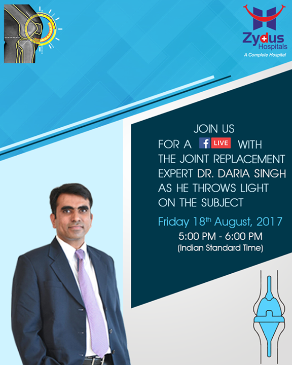 Join us for a Facebook Live with the Joint replacement expert Dr. Daria Singh as he throws light on the subject.  #FBLive #DariaSingh #18thAugust #JointReplacement #ZydusHospitals #HealthCare #StayHealthy #Ahmedabad #GoodHealth