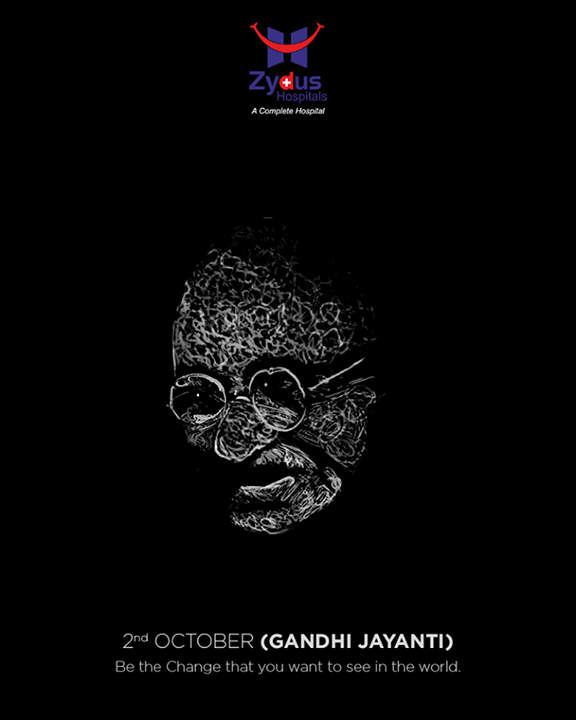 Be the change you wish to see in the world.  #HappyGandhiJayanti #GandhiJayanti #ZydusHospitals #StayHealthy #Ahmedabad