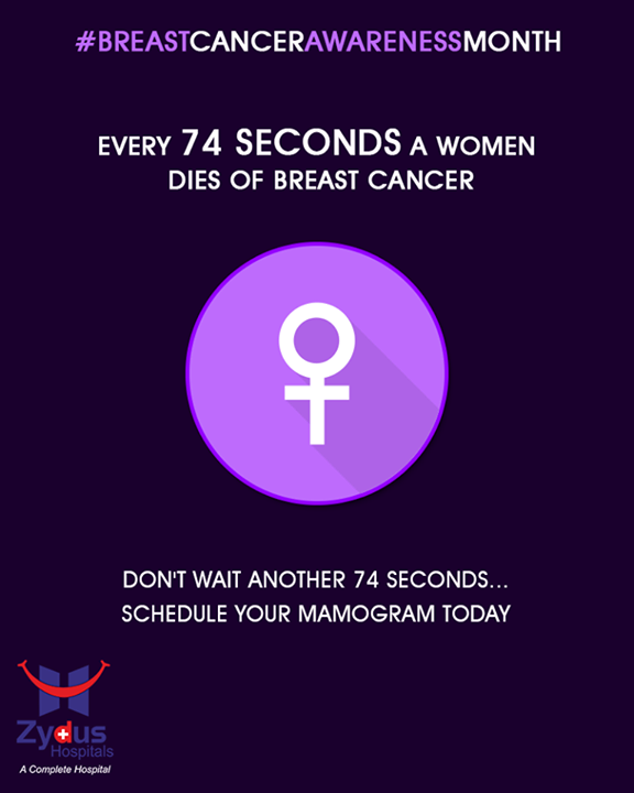 Every 74 seconds a women dies of breast cancer. Don't wait another 74 seconds......Schedule your mamogram today  #DidYouKnow #BreastCancerAwarenessMonth #BreastCancer #October #ZydusHospitals #StayHealthy #Ahmedabad
