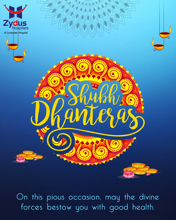 On this #Dhanteras, here's wishing you wealth, health and prosperity  #HappyDhanteras #FestiveWishes #Diwali #IndianFestivals #DiwaliisHere #ZydusHospitals #StayHealthy #Ahmedabad