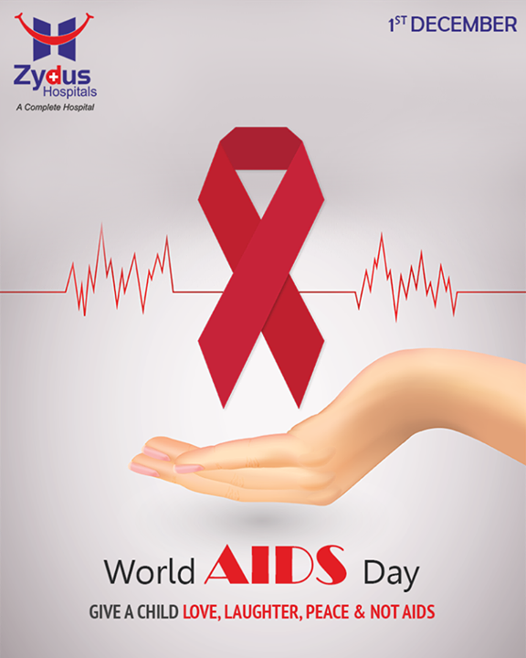 Give a child love, laughter, peace & not Aids.  #WorldAidsDay #ZydusHospitals #ZydusCare #StayHealthy #Ahmedabad