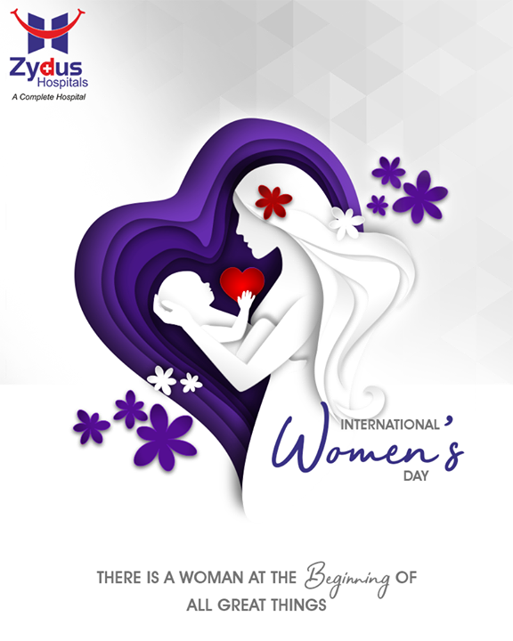 There is a woman at the beginning of all great things. Happy Women's Day  #HappyWomensDay #March8 #WomensDay #InternationalWomensDay #ZydusHospitals #StayHealthy #Ahmedabad #GoodHealth