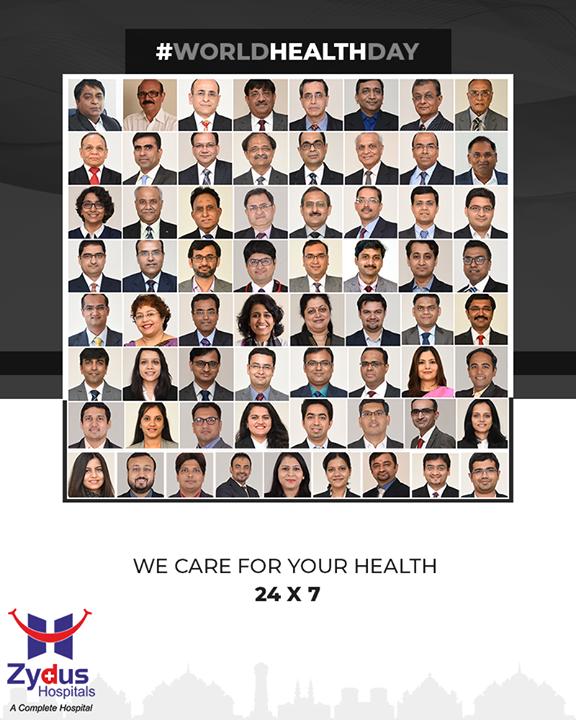 We care for your health 24 x 7!  #WorldHealthDay #GoodHealth #HealthDay #HealthIsWealth  #HealthForAll #ZydusHospital #Ahmedabad #Gujarat