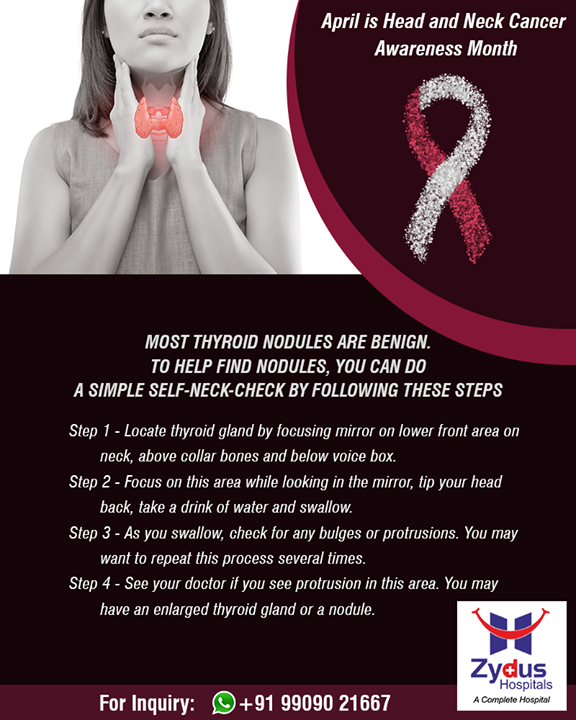 Neck checks done by your doctor during routine Health Check-ups will help detect thyroid nodules early.  #HeadAndNeckCancerAwarenessMonth #HeadAndNeckCancer #ZydusHospitals #StayHealthy #Ahmedabad #GoodHealth