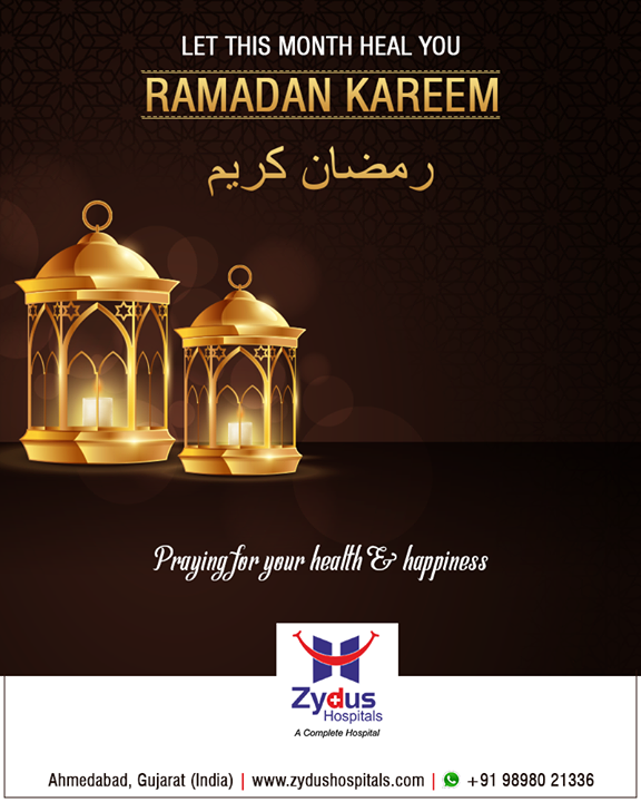 Let this month heal you!   #RamadanKareem #ZydusHospitals #ZydusCare #StayHealthy #Ahmedabad