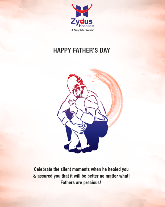 Celebrate the silent moments when he healed you & assured you that it will be better no matter what! Fathers are precious!   #HappyFathersDay #FathersDay #FathersDay2018 #FathersDay2k18 #ZydusHospitals #Zydus #Ahmedabad