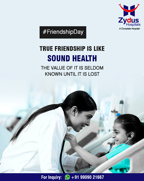 True friendship is like sound health, the value of it is seldom known until it is lost!  #FriendshipDay18 #FriendshipDay #FriendshipDayCelebration #Friendship #Friends #ZydusHospitals #StayHealthy #Ahmedabad