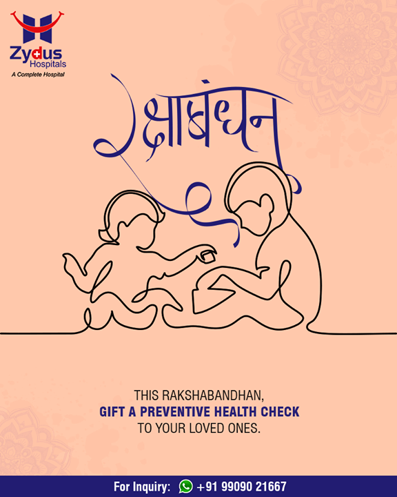 This Rakshabandhan, gift a preventive health check-up to your loved ones.  #HappyRakshaBandhan #RakshaBandhan #RakshaBandhan2018 #ZydusHospitals #StayHealthy #Ahmedabad #GoodHealth