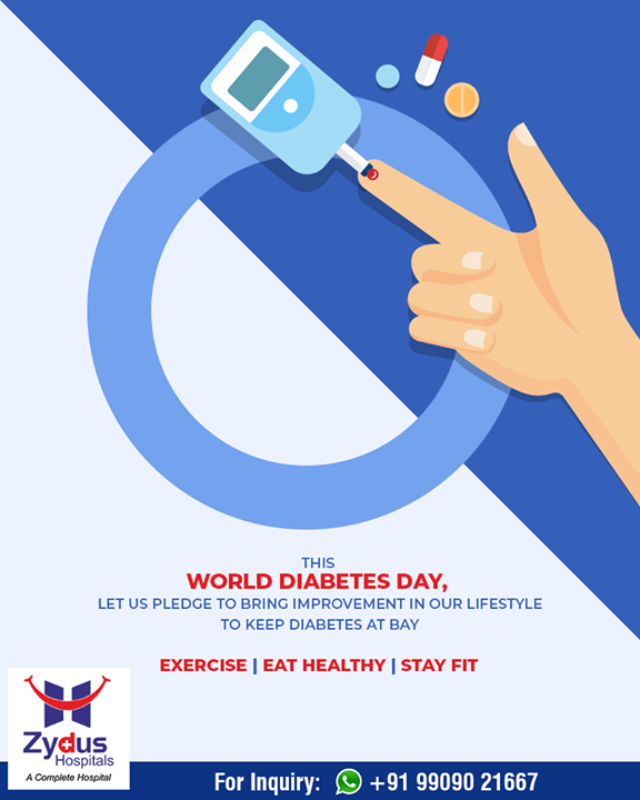 This World Diabetes Day, let us pledge to bring improvement in our lifestyle to keep diabetes at bay.   #WorldDiabetesDay #DiabetesDay #14November #ZydusHospitals #StayHealthy #Ahmedabad #GoodHealth