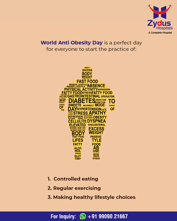 #Antiobesityday, a perfect day to start making healthy lifestyle choices!  #WorldAntiObesityDay #ZydusHospitals #Ahmedabad #Gujarat #GoodHealth