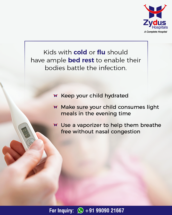Its important for kids with cold or flu to have ample bed rest in order to battle infection!   #WinterHealth #ZydusHospitals #StayHealthy #Ahmedabad #GoodHealth