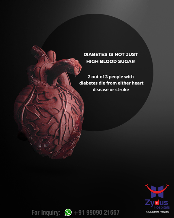 Diabetes is a lot more than just high blood sugar!   #ZydusHospitals #StayHealthy #Ahmedabad #GoodHealth
