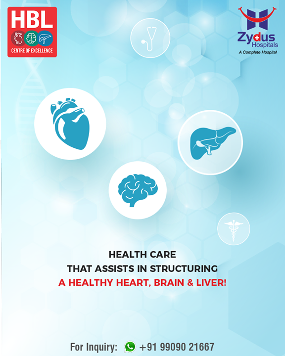 Health care that assists in structuring a healthy heart, brain & liver!  Introducing #HeartBrainLiver by Zydus Hospitals! Visit www.heartbrainliver.com  #ZydusHospitals #StayHealthy #Ahmedabad #GoodHealth