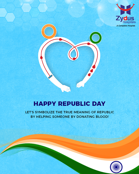 Let's symbolize the true meaning of republic by helping someone by donating blood!   #ZydusHospitals #StayHealthy #Ahmedabad #GoodHealth #RepublicDay #RepublicDay2019 #26thJan #HappyRepublicDay #DonateBlood