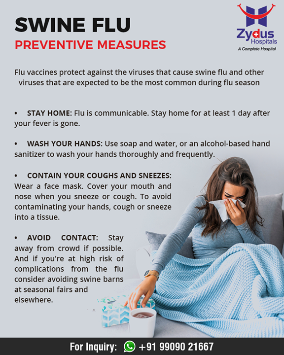 Follow these preventive measures to keep yourself from Swine flu.  #SwineFlu #PreventiveMeasuresForSwineFlu #ZydusHospitals #StayHealthy #Ahmedabad #GoodHealth