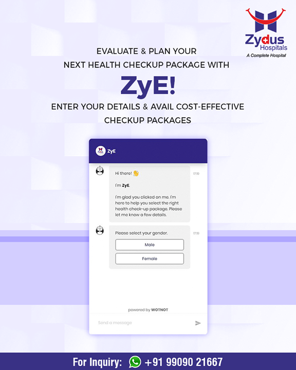 Pleased to introduce our Chatbot – ZyE; it will help you in evaluating & planning your health checkup package!  #ZydusHospitals #Ahmedabad #HealthCheckUp #GoodHealth
