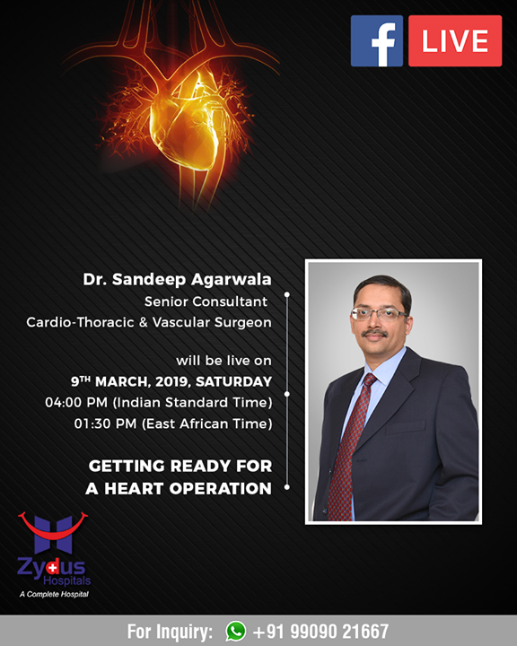 Join us for a #FBLive with our senior consultant, Cardio- Thoracic & Vascular surgeon - Dr. Sandeep Agarwala Topic - Getting ready for a heart operation.   #ZydusHospitals #Ahmedabad #GoodHealth