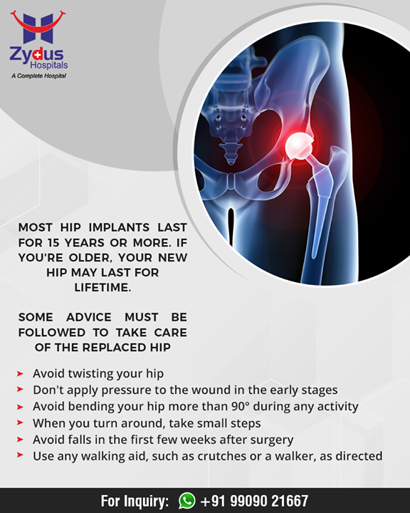 Some advice to be followed to take care of the replaced hip after a hip replacement surgery!   #ZydusHospitals #Ahmedabad #GoodHealth #WeCare #HipReplacement #TotalHipReplacement