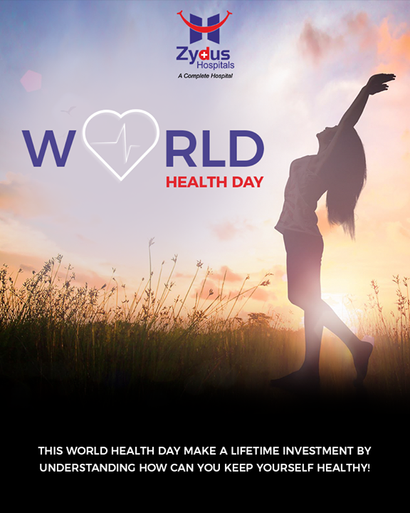 This World Health day make a lifetime investment by understanding how can you keep yourself healthy!  #WorldHealthDay #WorldHealthDay2019 #GoodHealth #ZydusHospitals #Ahmedabad #WeCare