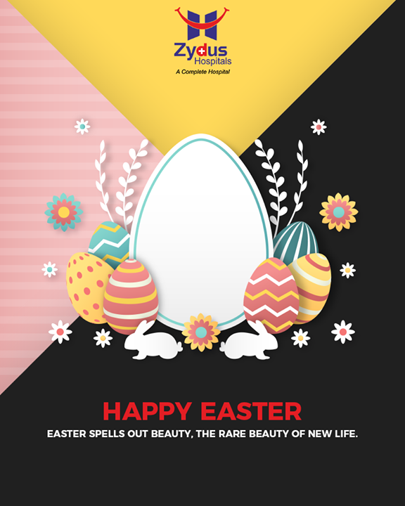 Easter spells out beauty, the rare beauty of new life  #HappyEaster #Easter #Easter2019 #ZydusHospitals #Ahmedabad #GoodHealth #WeCare