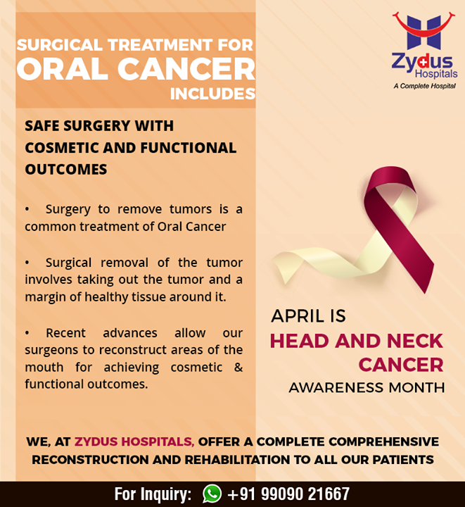 #Surgical treatments for #OralCancer include safe surgery with #cosmetic & functional outcomes!  #HeadAndNeckAwareness #CancerAwareness #April #ZydusHospitals #Ahmedabad #GoodHealth