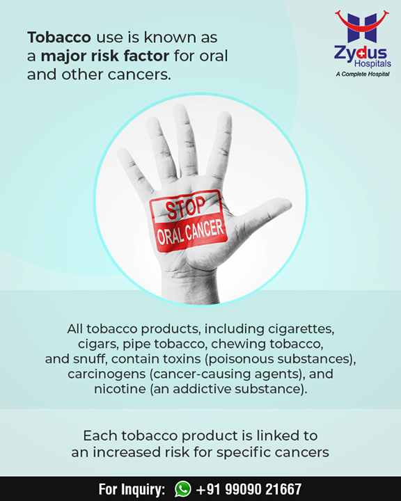 Tobacco use is known as a major risk factor for #oralcancer!   #ZydusHospitals #StayHealthy #Ahmedabad #GoodHealth #WeCare