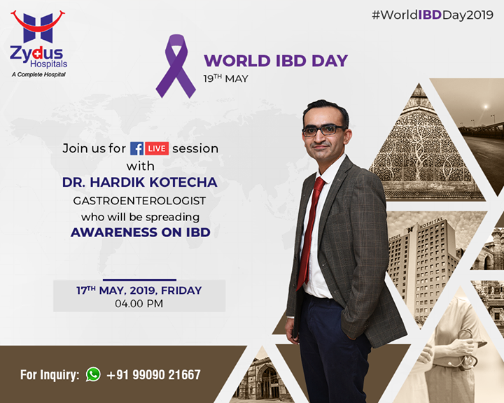 Join Us for FB Live session with Dr. Hardik Kotecha, Gastroenterologist who will be spreading awareness on IBD.  #JoinUs #FBLiveSession #ZydusHospitals #StayHealthy #Ahmedabad #GoodHealth #Tanzania #Gastroenterology #IBDAwareness