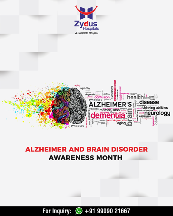 June is Alzheimer & Brain Disorder Awareness Month.  #AlzheimerAndBrainDisorderAwarenessMonth #Alzheimer #BrainDisorder #dementia #neurology #ZydusHospitals #StayHealthy #Ahmedabad #GoodHealth