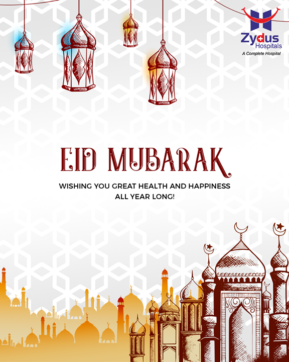 Wishing you great health and happiness all year long!  #EidMubarak #Eid2019 #EidalFitr #Eid #ZydusHospitals #StayHealthy #Ahmedabad #GoodHealth #WeCare