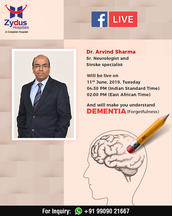 Join Us for FB Live session with Dr. Arvind Sharma, Sr.Neurologist and Stroke Specialist.  #JoinUs #FBLiveSession #Stroke #StrokeSpecialist #FAST #Neuro #Dementia #Forgetfulness #ZydusHospitals #StayHealthy #Ahmedabad #GoodHealth #alzheimer  मनोभ्रंश (डिमेंशिया) से ग्रस्त व्यक्ति की याददाशत भी कमज़ोर हो जाती है। वे अपने दैनिक कार्य ठीक से नहीं कर पाते।