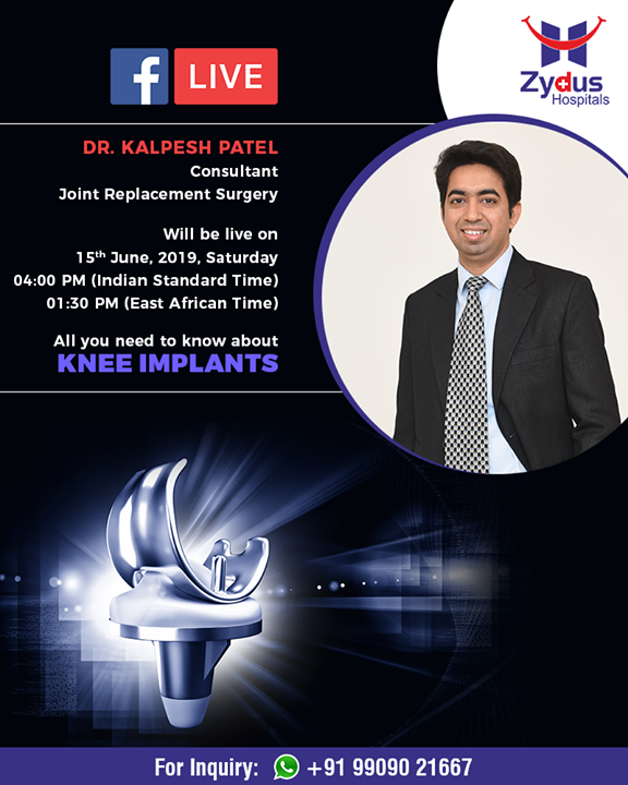 Join us for a #Facebook Live session with Dr. Kalpesh Patel, Consultant - #Joint Replacement Surgery  #FBLive #ZydusHospitals #Knee #KneeImplants #TrueAlign #WalkLikeBefore #StayHealthy #Ahmedabad #GoodHealth