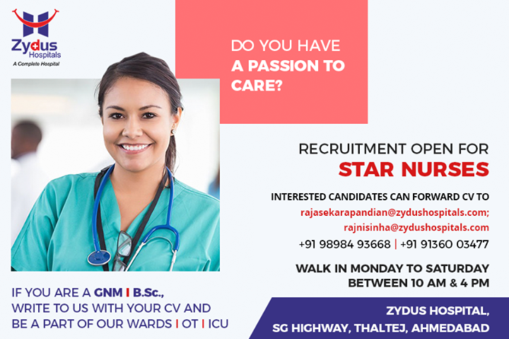 Do you have a passion to care? Recruitment open for Star Nurses.  Interested candidates can forward CV to  rajasekarapandian@zydushospitals.com rajnisinha@zydushospitals.com  #RecruitmentOpen #StarNurses #ZydusHospitals #StayHealthy #Ahmedabad #GoodHealth #Nursingcare #Passionfornursing #Passionforcare #Nurserecruitment
