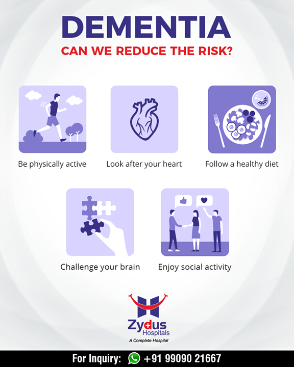 Ways to reduce your Dementia risk.  #AlzheimerAndBrainDisorderAwarenessMonth #Alzheimer #BrainDisorder #dementia #neurology #ZydusHospitals #StayHealthy #Ahmedabad #GoodHealth