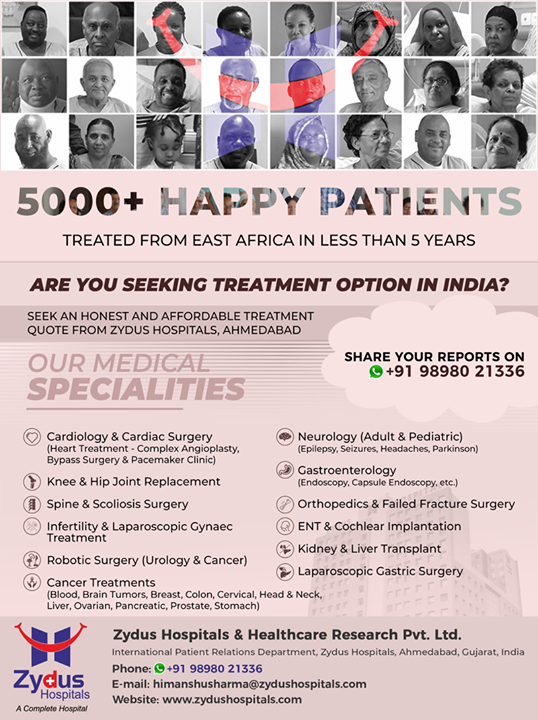Treatment options that are #honest & affordable! We extend our #gratitude to all those who've trusted us from #EastAfrica For anyone seeking medical advice, we are just a call/ WhatsApp away.  #TreatmentInIndia #StayHealthy #ZydusCare #ZydusHospitals #Ahmedabad #Gujarat