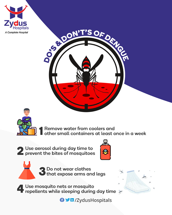 Do´s and Don´t's for Preventing and Managing Dengue Fever  #DengueFever #Dengue #DengueSymptoms #ZydusCare #ZydusHospitals #Ahmedabad #Gujarat