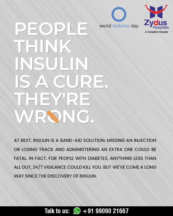 Insulin is a Band-Aid solution. Missing an injection or losing track and administering an extra one could be fatal.  Diabetes helpline: +91 9909021667  #WorldDiabetesDay #DiabetesDay #Detection #Management #Guidance #GoodHealth #StayHealthy #ZydusCare #ZydusHospitals #Ahmedabad #Gujarat