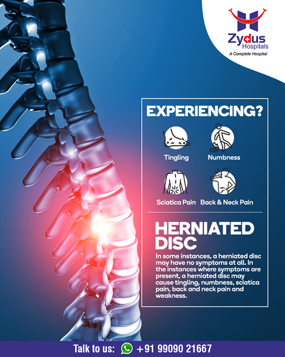 A herniated disc may cause tingling, numbness, sciatica pain, back and neck pain and weakness  #HerniatedDisc #StayHealthy #ZydusCare #ZydusHospitals #Ahmedabad #Gujarat